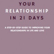 21 Days to Better Relationships  by Folashade Butler